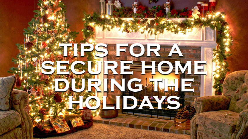 Locksmith Mike's Tips for A Secure Home During the Holidays